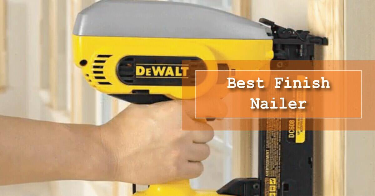 best finish nail gun